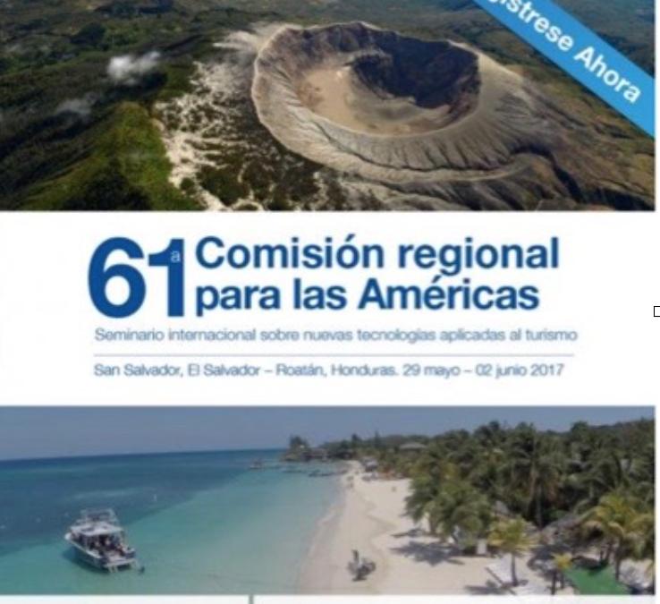 Los ministros de Hispanoamérica reunidos por la OMT en Honduras para analizar el futuro de la industria turística